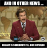 1f44e92e7913229fc7aa2f69bf17b081_-and-in-other-news-hillary-in-other-news-memes_500-522.png