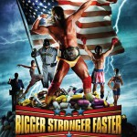 Bigger Stronger Faster - movie about anabolic steroids