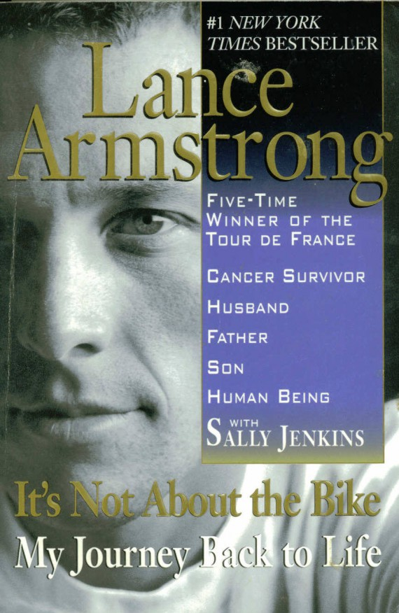 Lance Armstrong It's Not About the Bike
