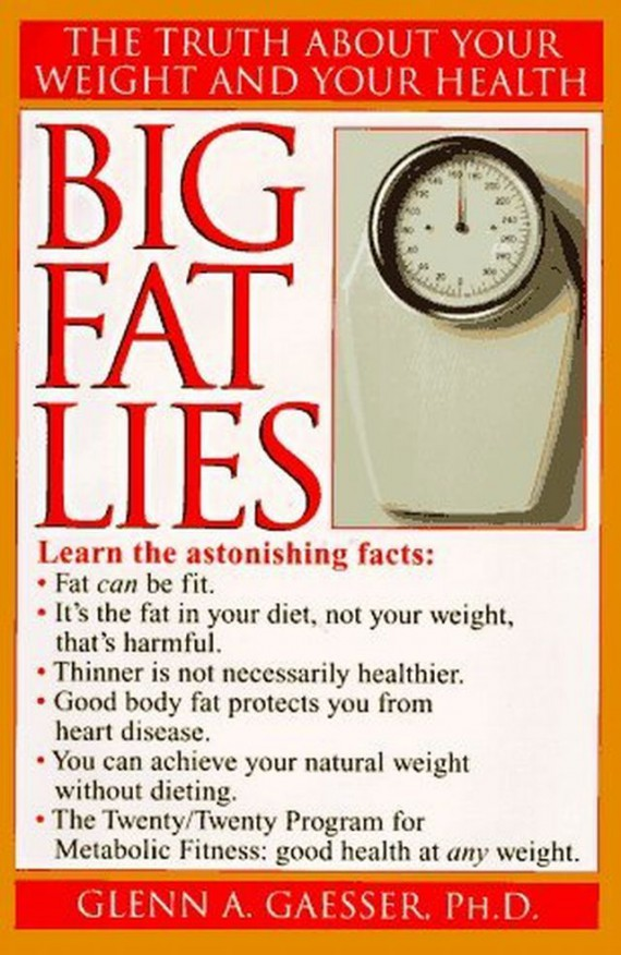 Big, Fat Lies - book about obesity, health and metabolic fitness
